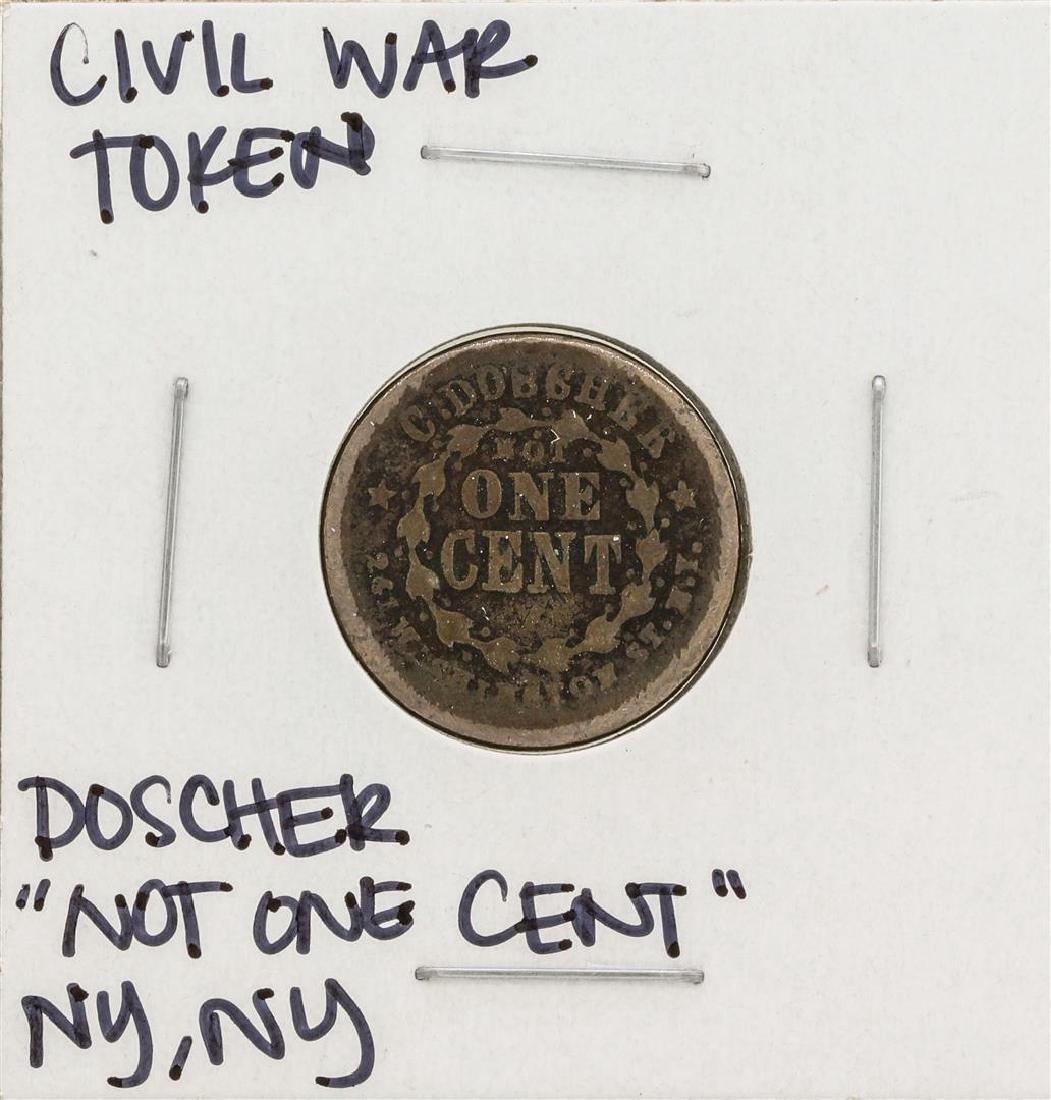1863 Civil War Token Doscher Not One Cent New York
