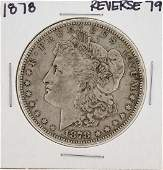 1878 7TF Reverse 79 1 Morgan Silver Dollar Coin