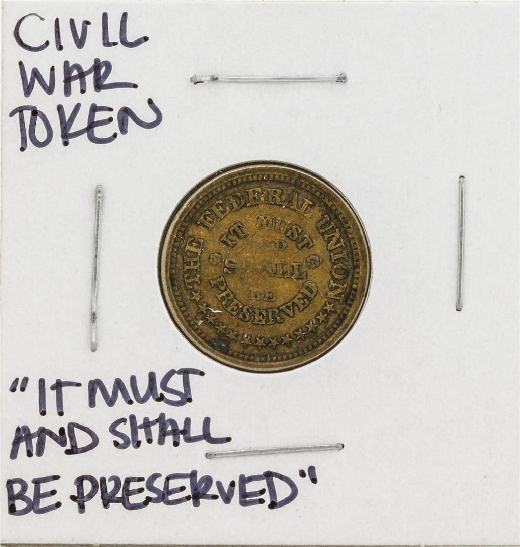 Civil War Token The Federal Union It Must & Shall Be