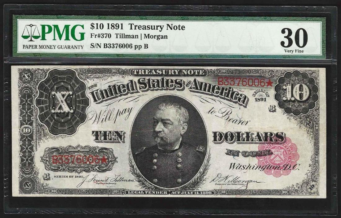 1891 $10 Treasury Note Fr. 370 PMG Very Fine 30