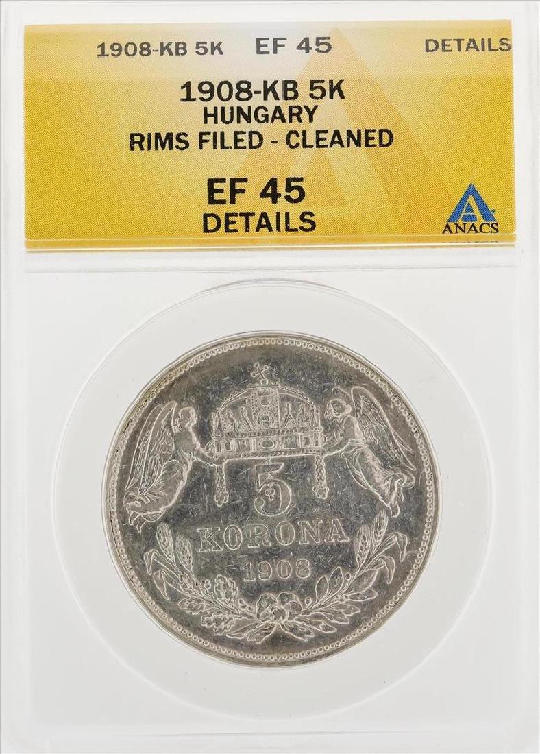 1908-KB 5 Korona Hungary Rims Filed Cleaned Coin ANACS