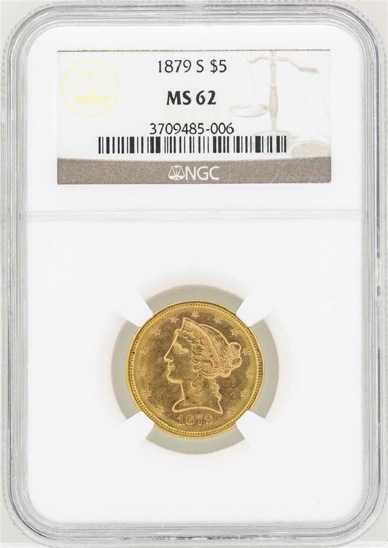 1879-S $5 Liberty Head Half Eagle Gold Coin NGC MS62
