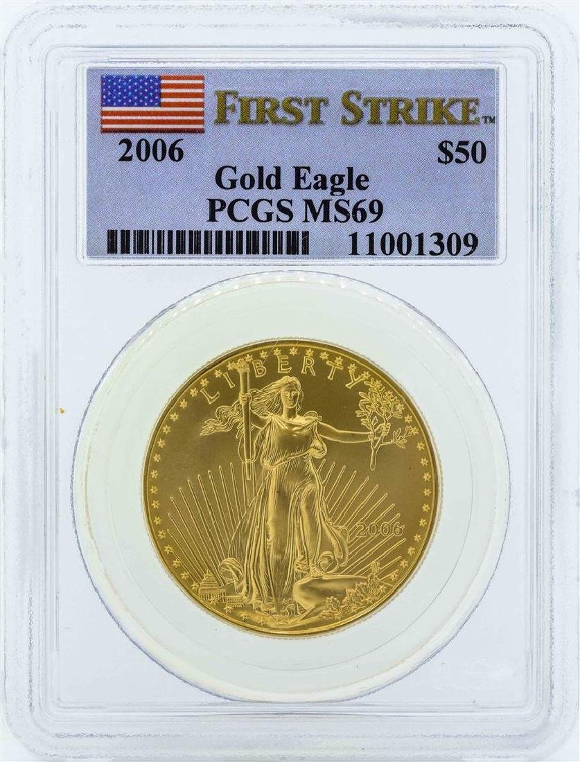 2006 $50 American Gold Eagle Coin PCGS MS69 First