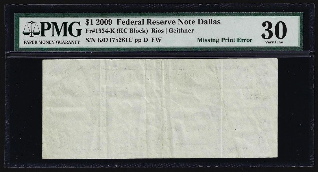 2009 $1 Federal Reserve Note Dallas Missing Print ERROR