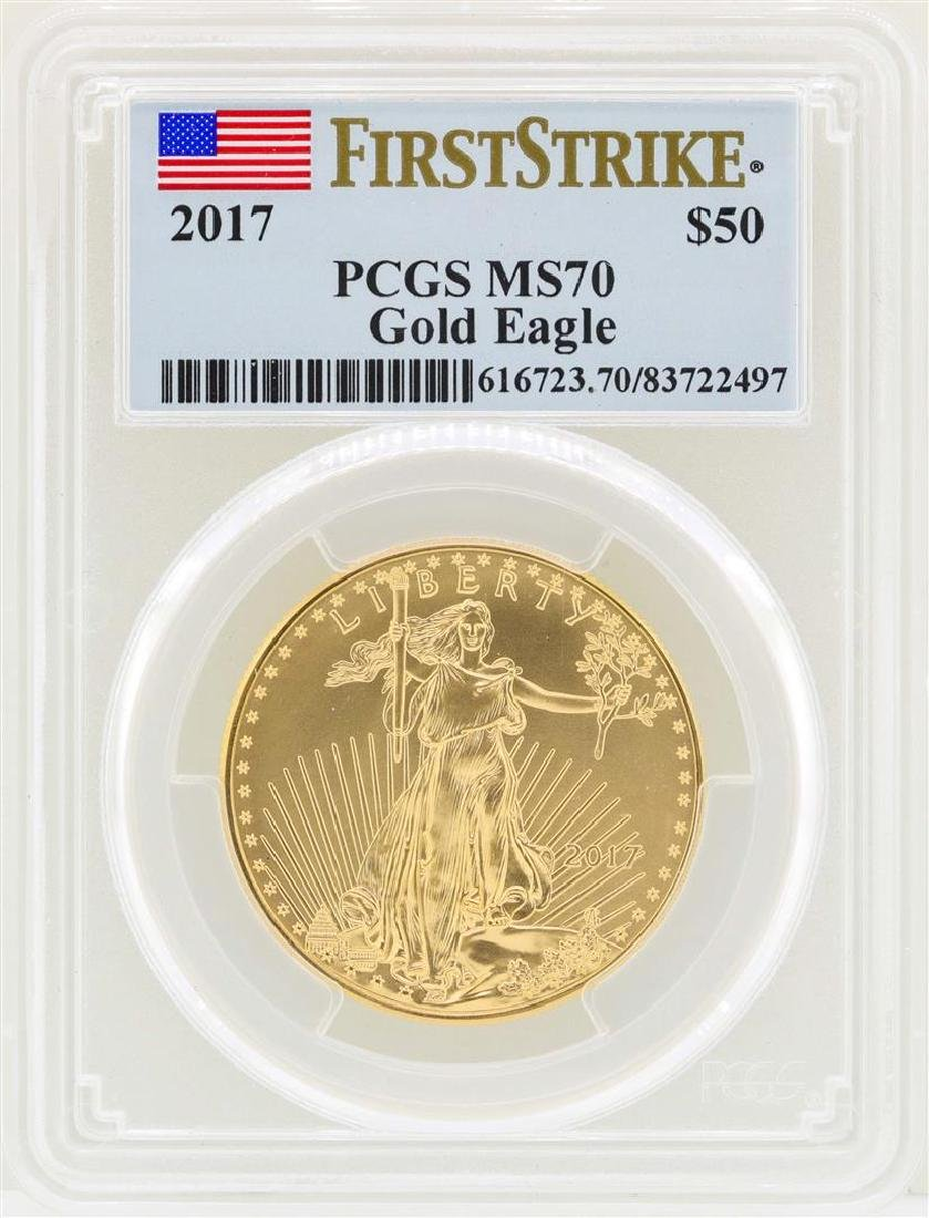 2017 $50 American Gold Eagle Coin PCGS MS70 First