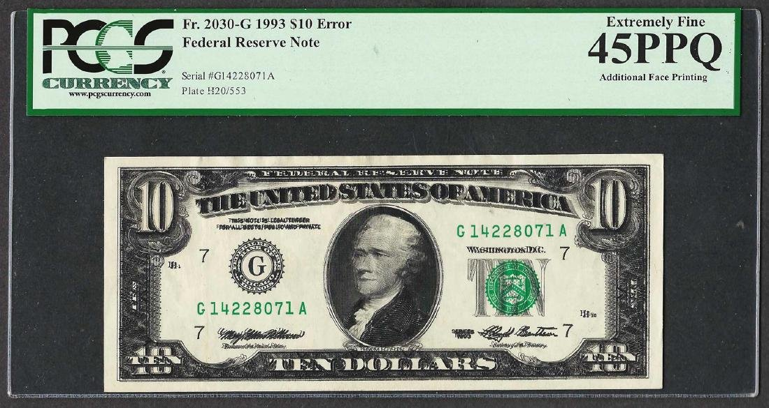 1993 $10 Federal Reserve Note ERROR Additional Face