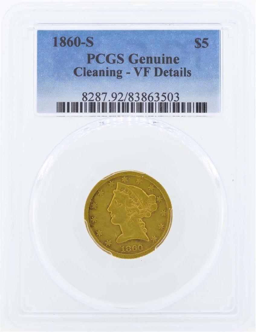 1860-S $5 Liberty Head Half Eagle Gold Coin PCGS