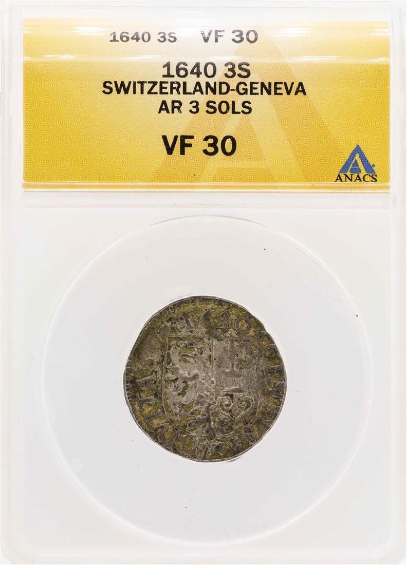 1640 Switzerland-Geneva AR 3 Sols Coin ANACS VF30