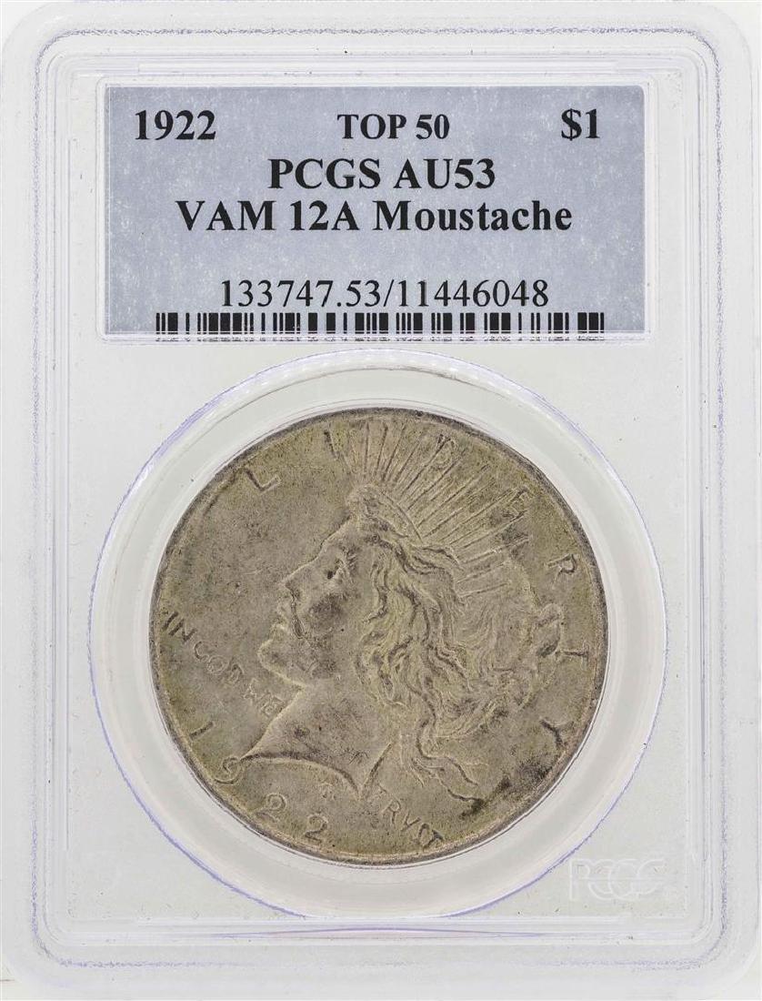 1922 Peace Silver Dollar PCGS AU53 VAM 12A Moustache