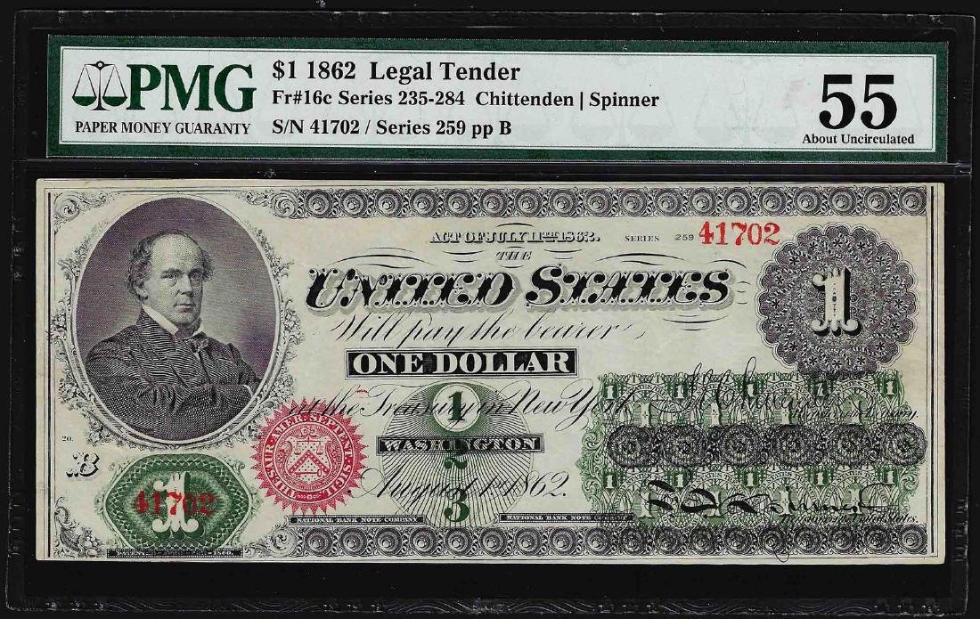 1862 $1 Legal Tender Note PMG About Uncirculated 55