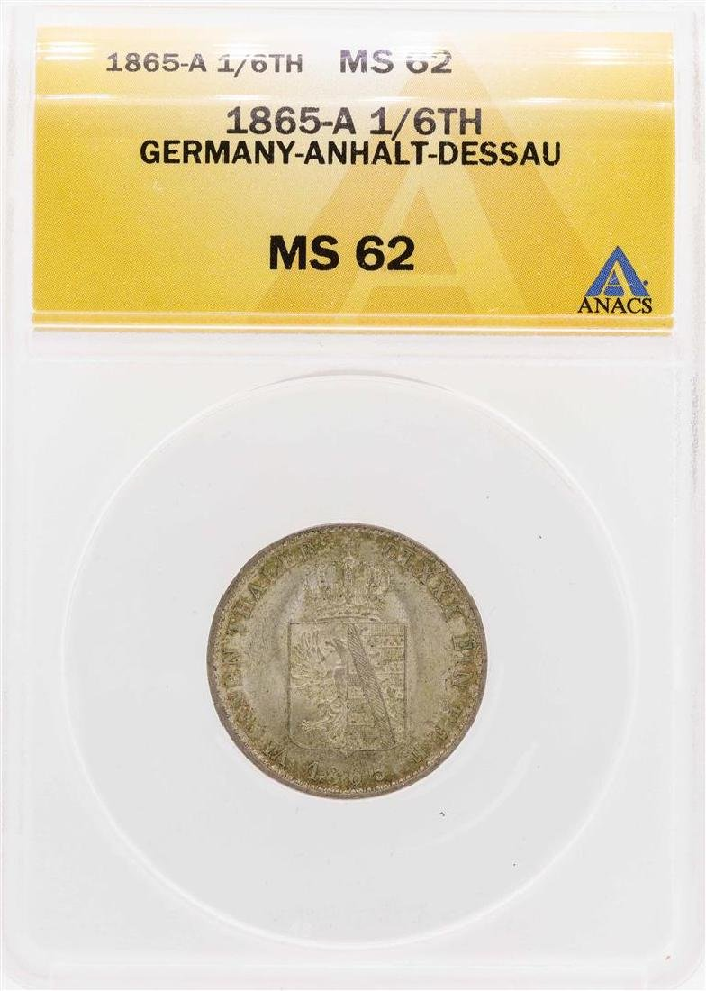 1865-A Germany-Anhalt-Dessau 1/6TH Coin ANACS MS62