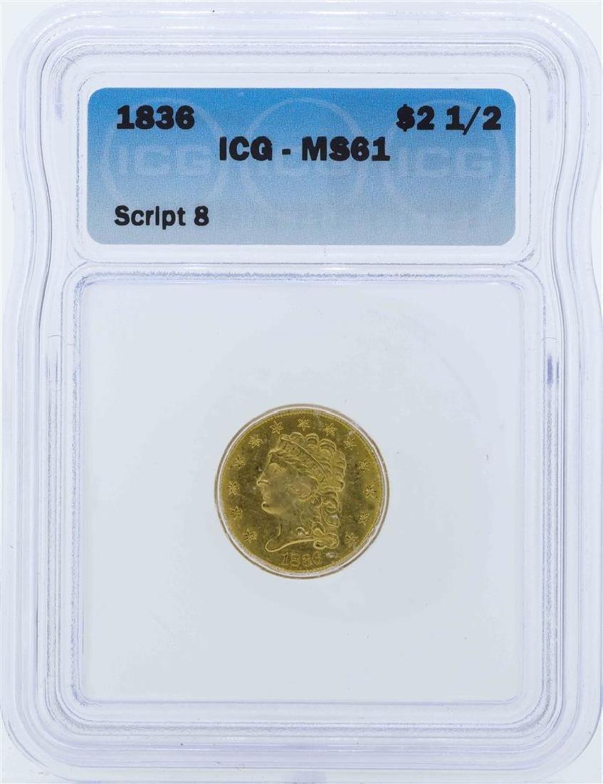 1836 $2 1/2 Liberty Head Quarter Eagle Gold Coin ICG