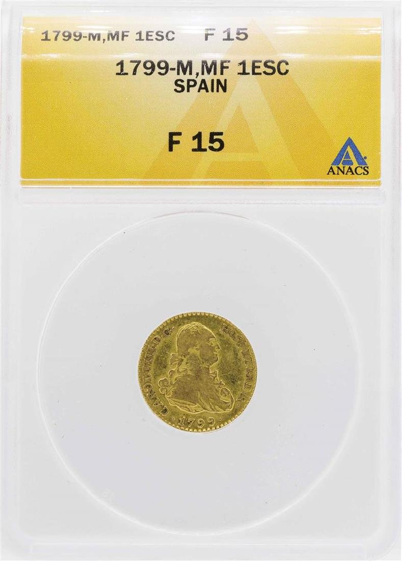 1799-M MF Spanish Escudo Gold Coin ANACS F15