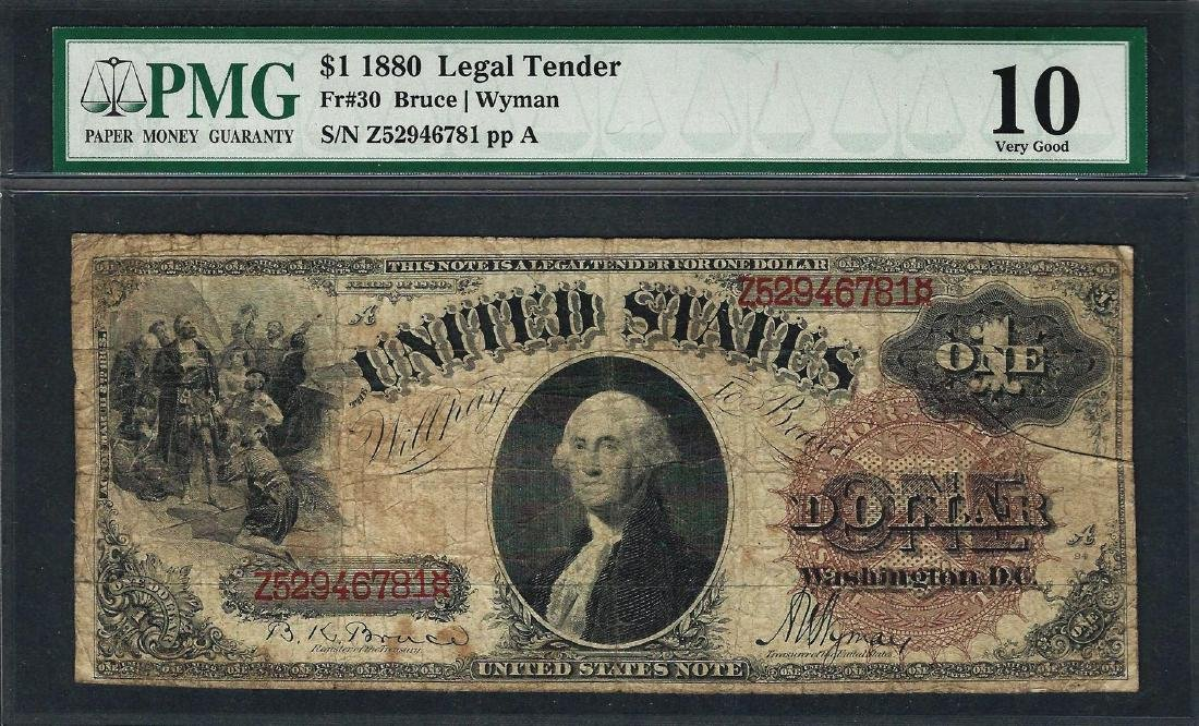 1880 $1 Legal Tender Note Fr.30 PMG Very Good 10