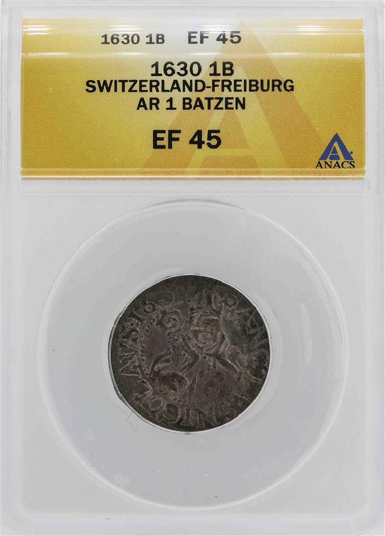 1630 Switzerland-Freiburg Batzen Coin ANACS XF45