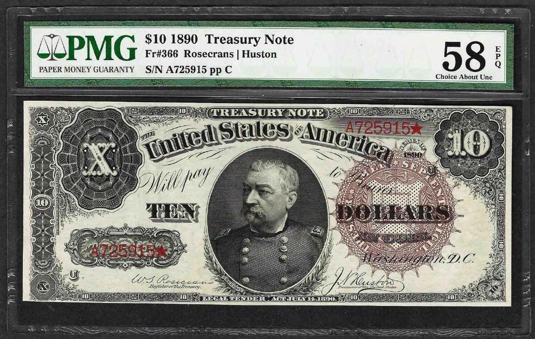 1890 $10 Treasury Note Fr.366 PMG Choice About