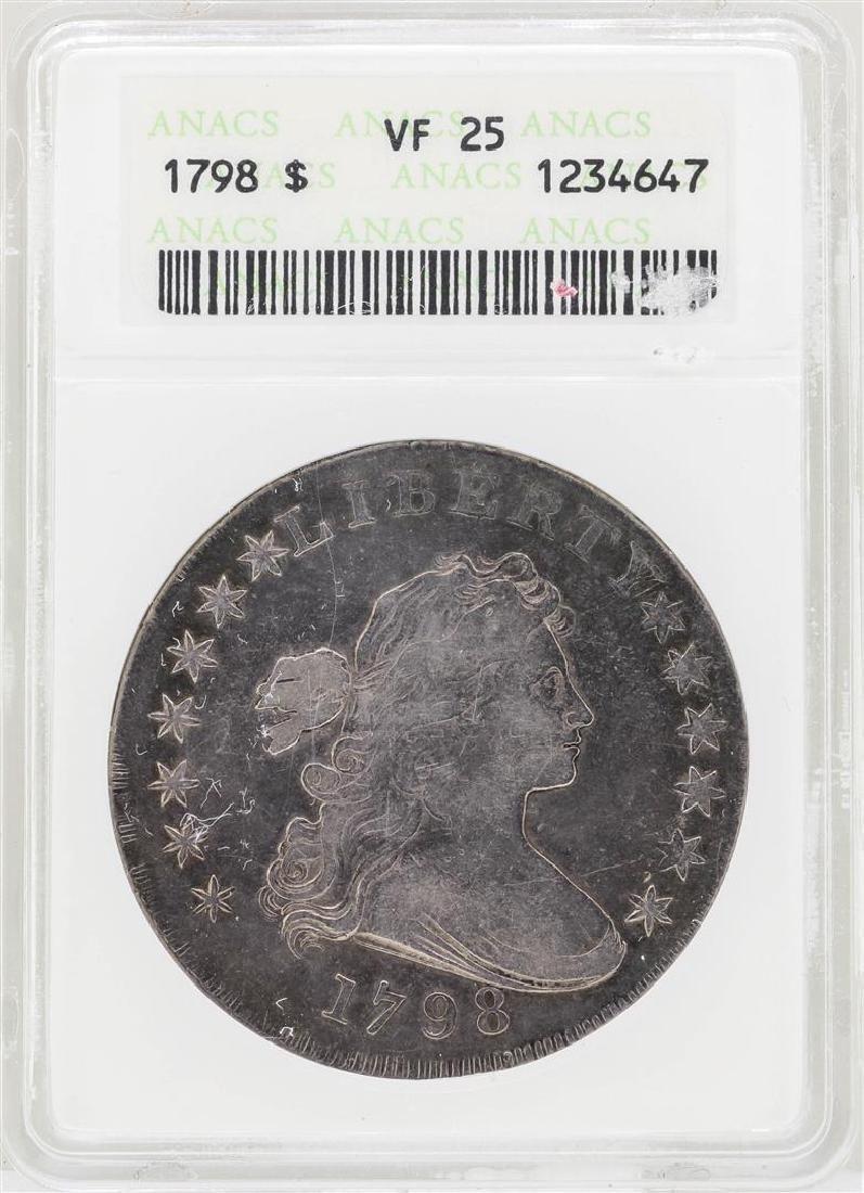 1798 $1 Flowing Hair Silver Dollar Coin ANACS VF25