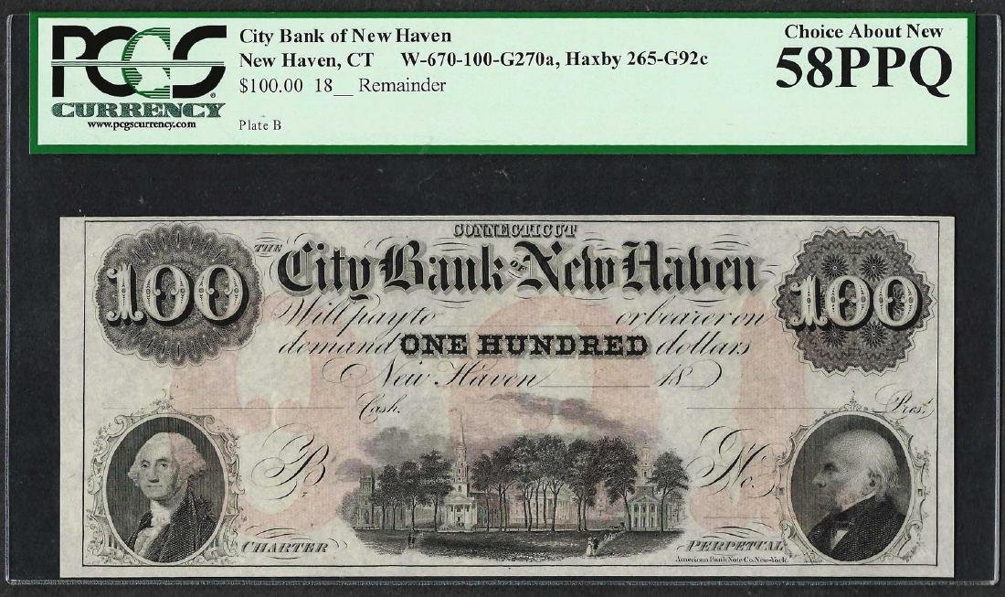 1800's $100 City Bank of New Haven Obsolete Note PCGS