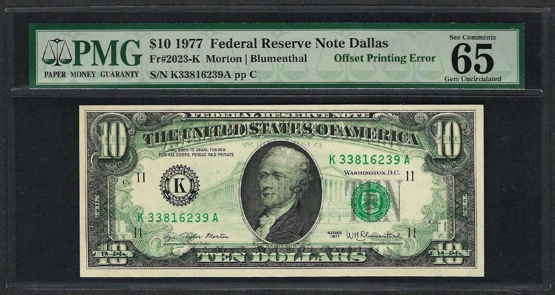 1977 $10 Federal Reserve Note ERROR Offset Printing PMG
