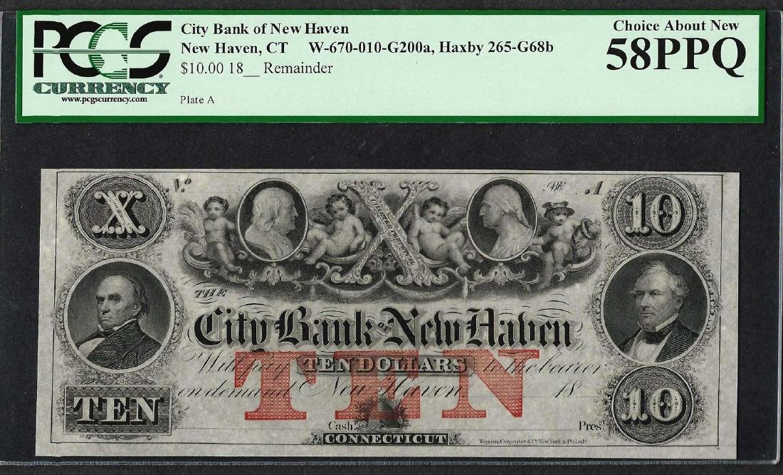 1800's $10 City Bank of New Haven Obsolete Note PCGS