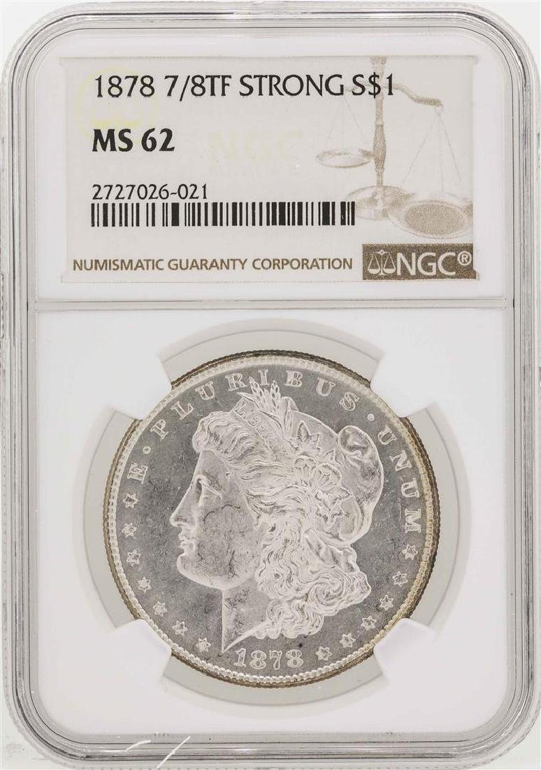 1878 7/8TF Strong $1 Morgan Silver Dollar Coin NGC MS62