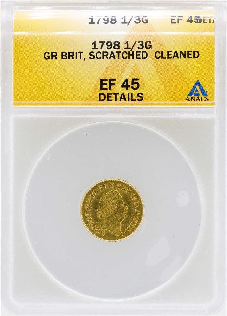 1798 Great Britain 1/3 Guinea Gold Coin ANACS XF45