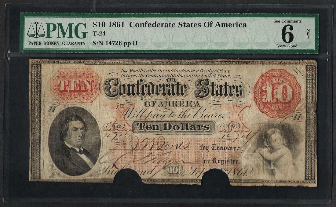 1861 $10 Confederate States of America Note T-24 PMG