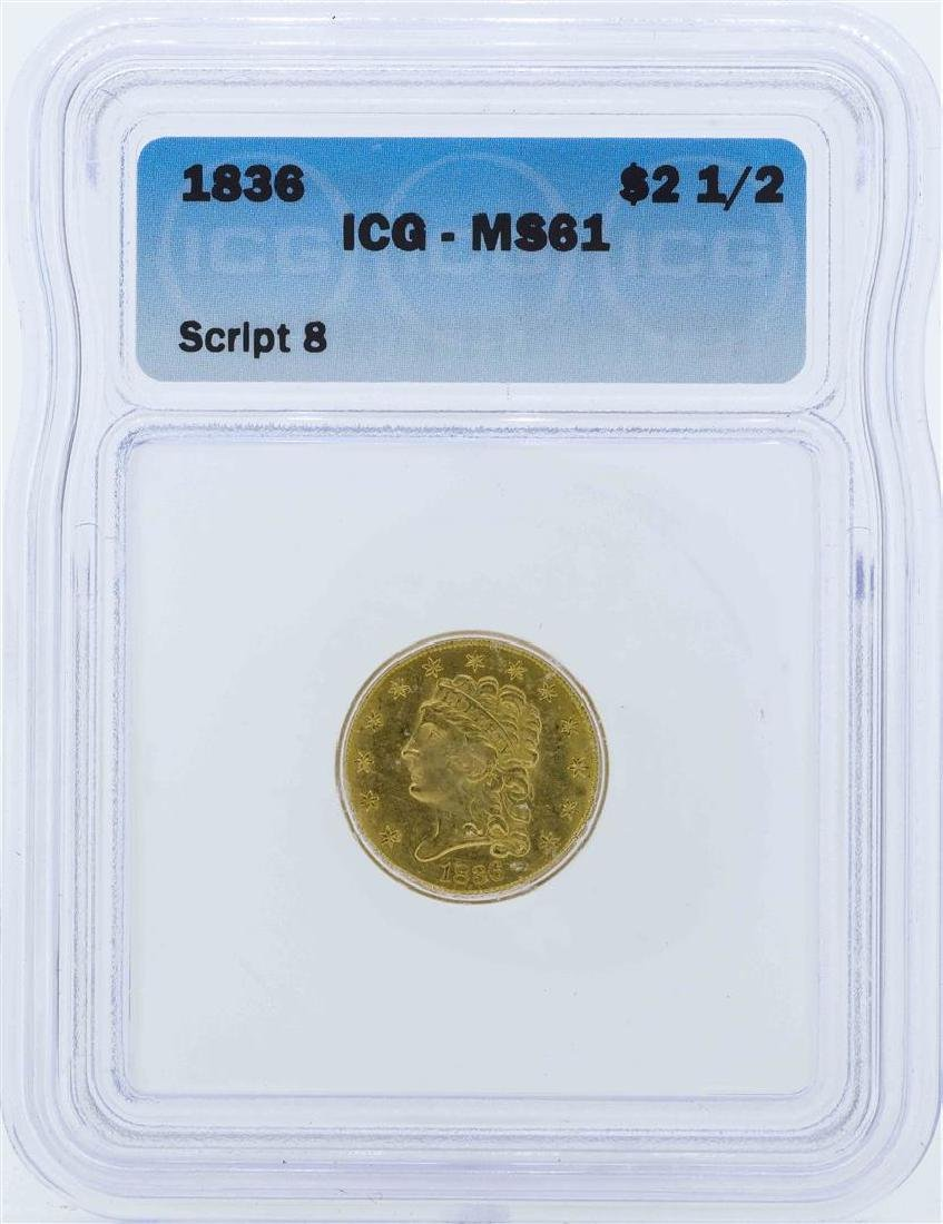 1836 $2 1/2 Liberty Head Quarter Eagle Gold Coin ICG