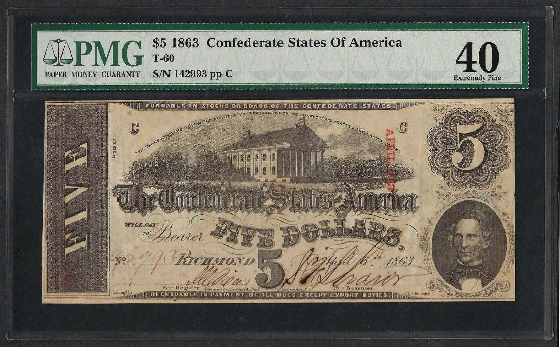 1863 $5 Confederate States of America Note T-60 PMG