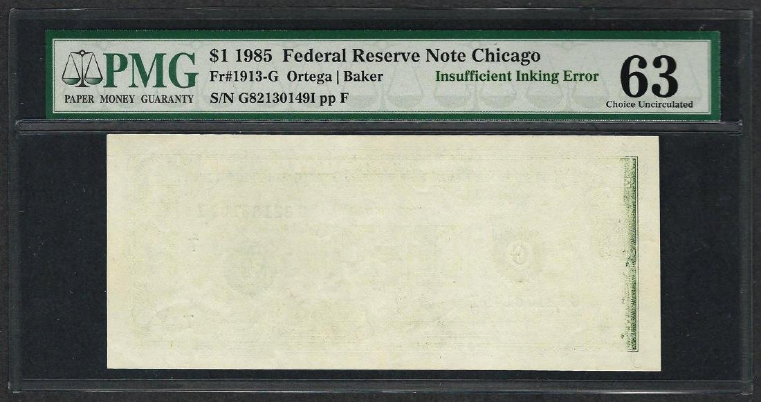 1985 $1 Federal Reserve Note ERROR Insufficient Inking