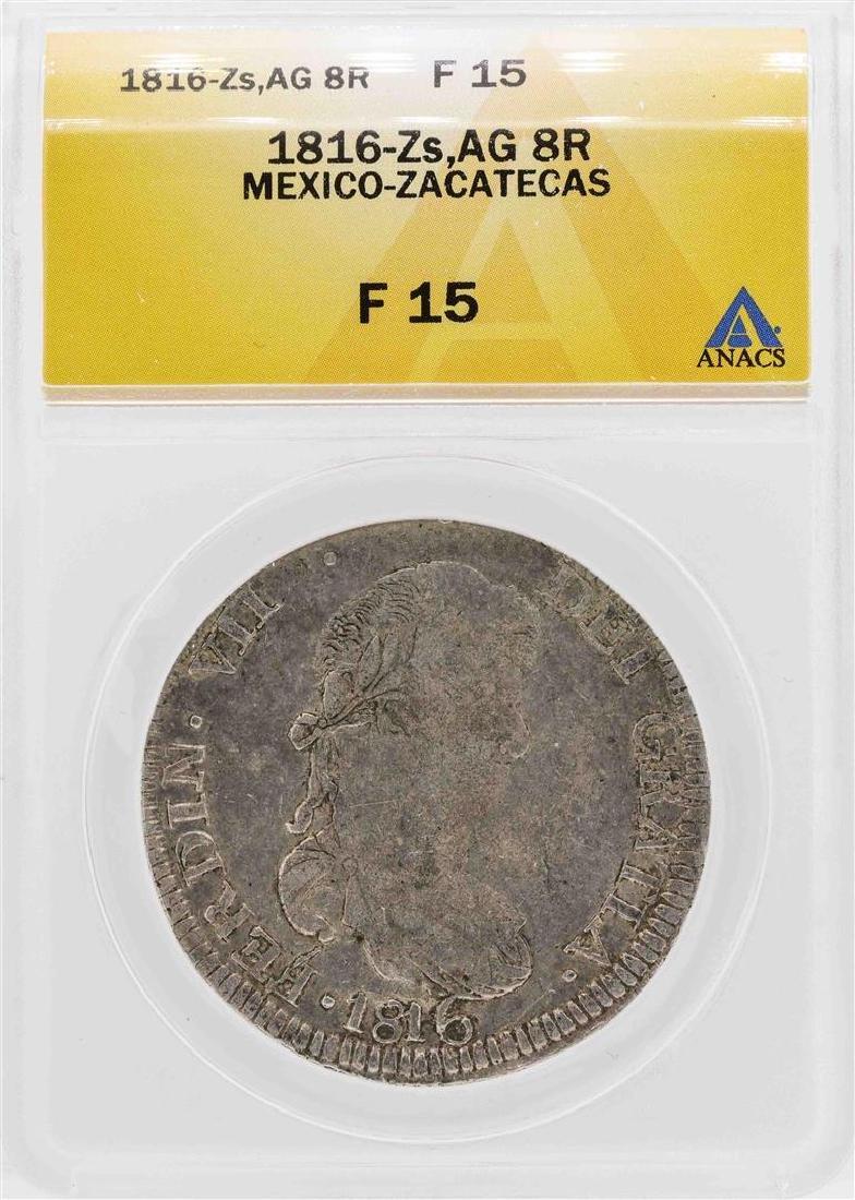 1816-Zs AG Mexico-Zacatecas 8 Reales Silver Coin ANACS