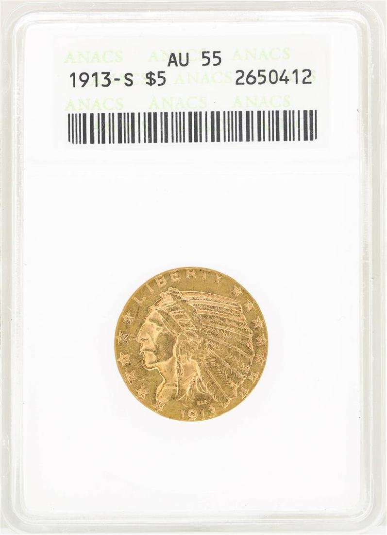 1913-S $5 Indian Head Half Eagle Gold Coin ANACS AU55