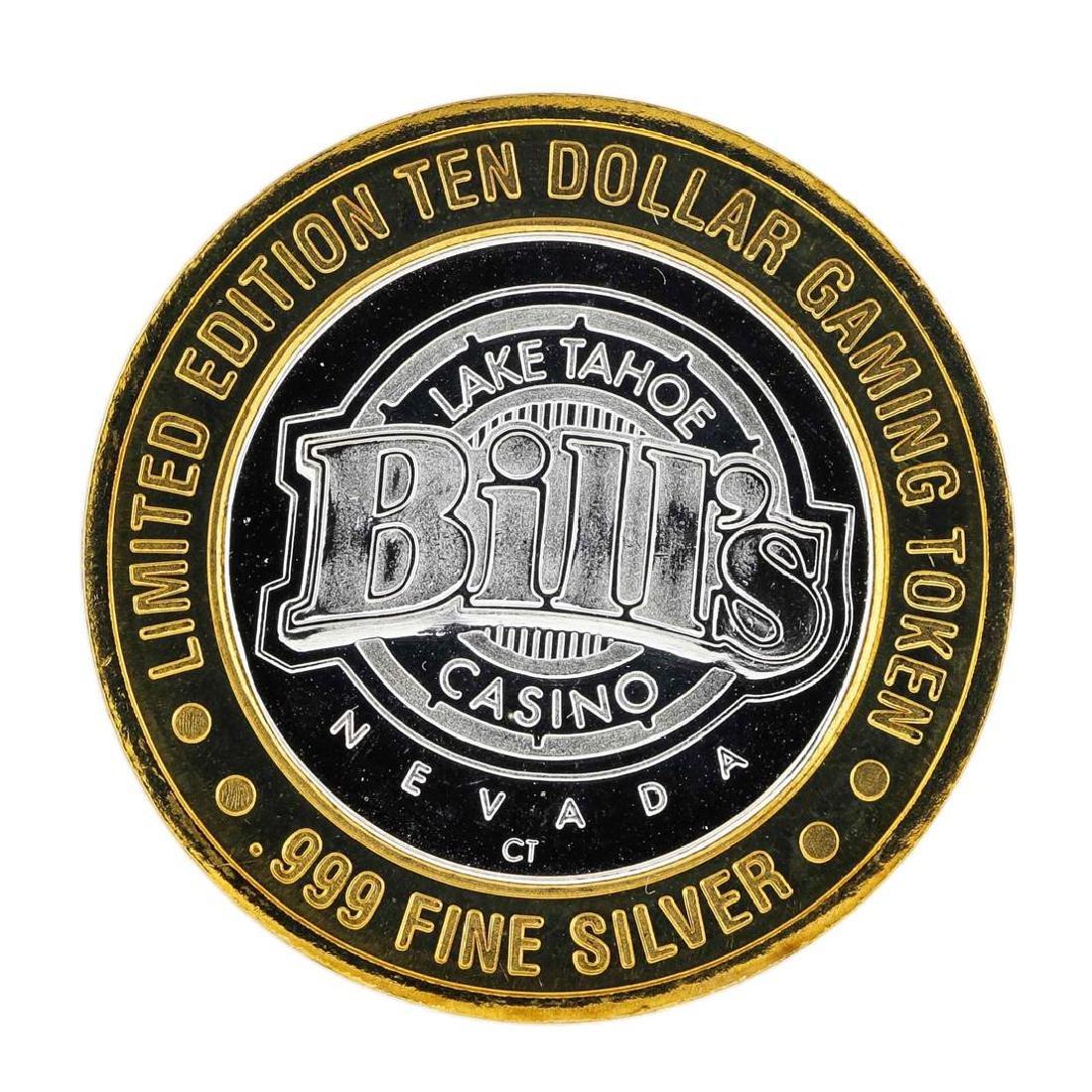 .999 Silver Bill's Casino Lake Tahoe, Nevada $10 Casino