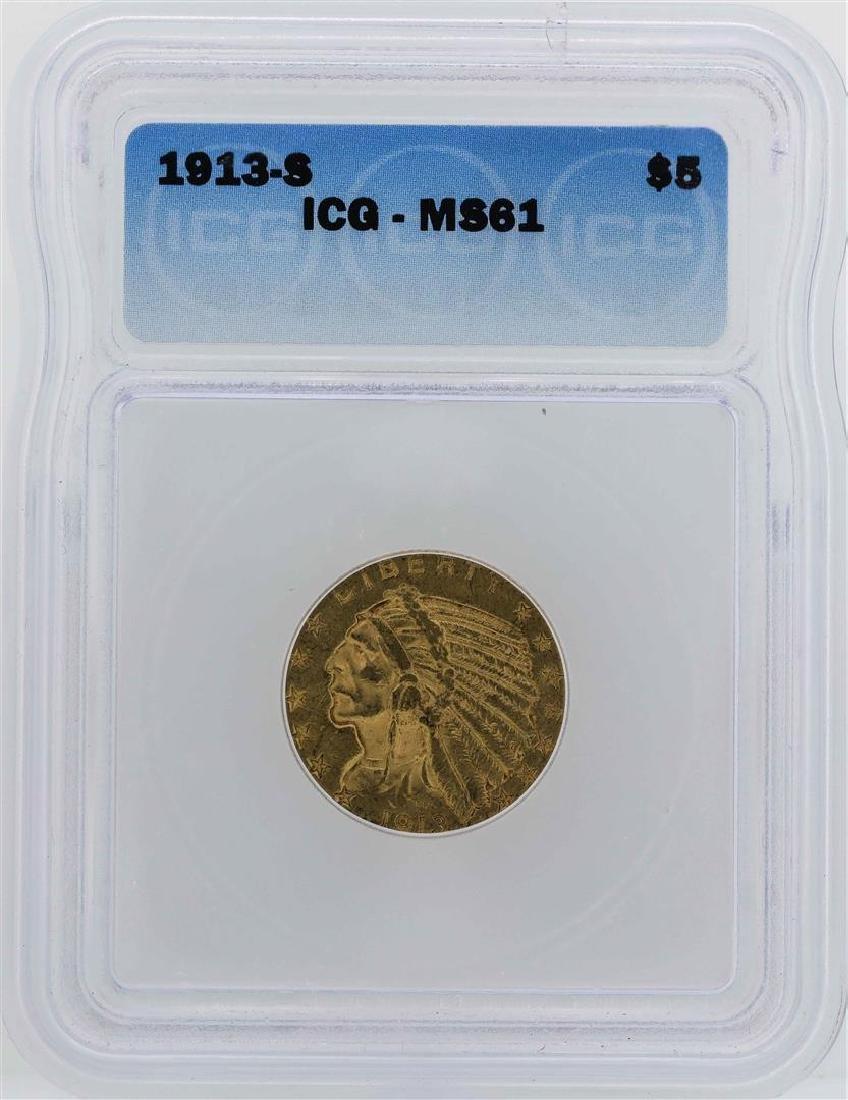 1913-S $5 Indian Head Half Eagle Gold Coin ICG MS61
