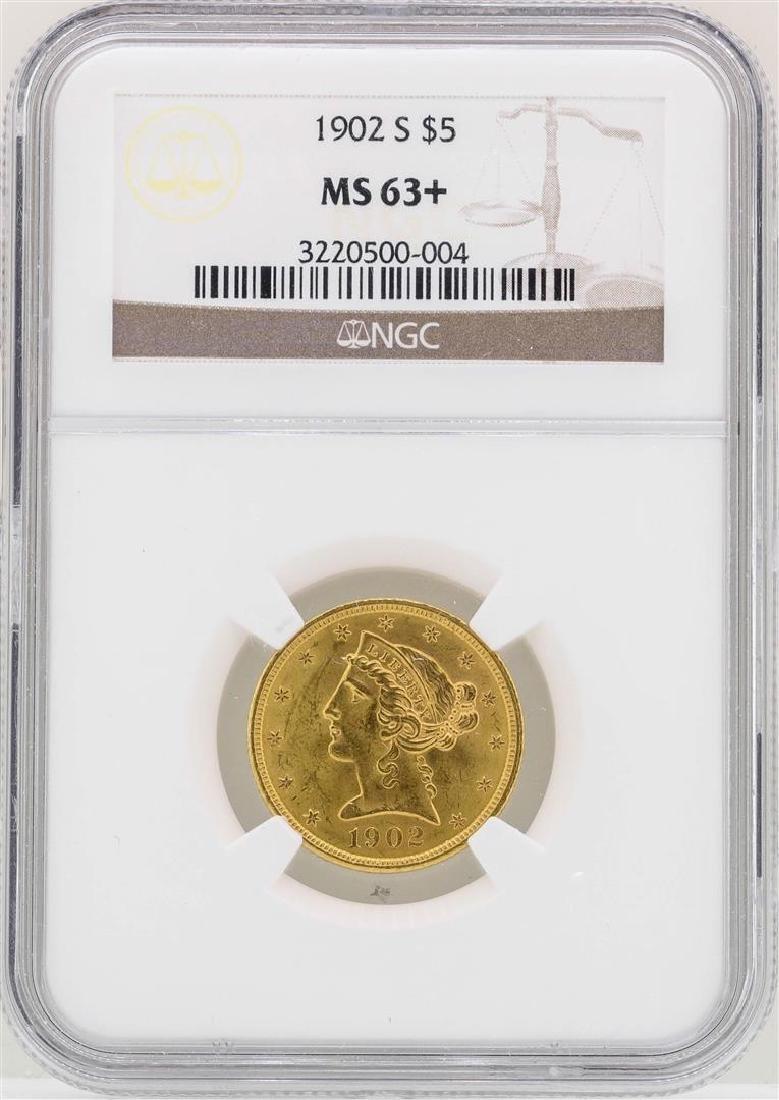 1902-S $5 Liberty Head Half Eagle Gold Coin NGC MS63+
