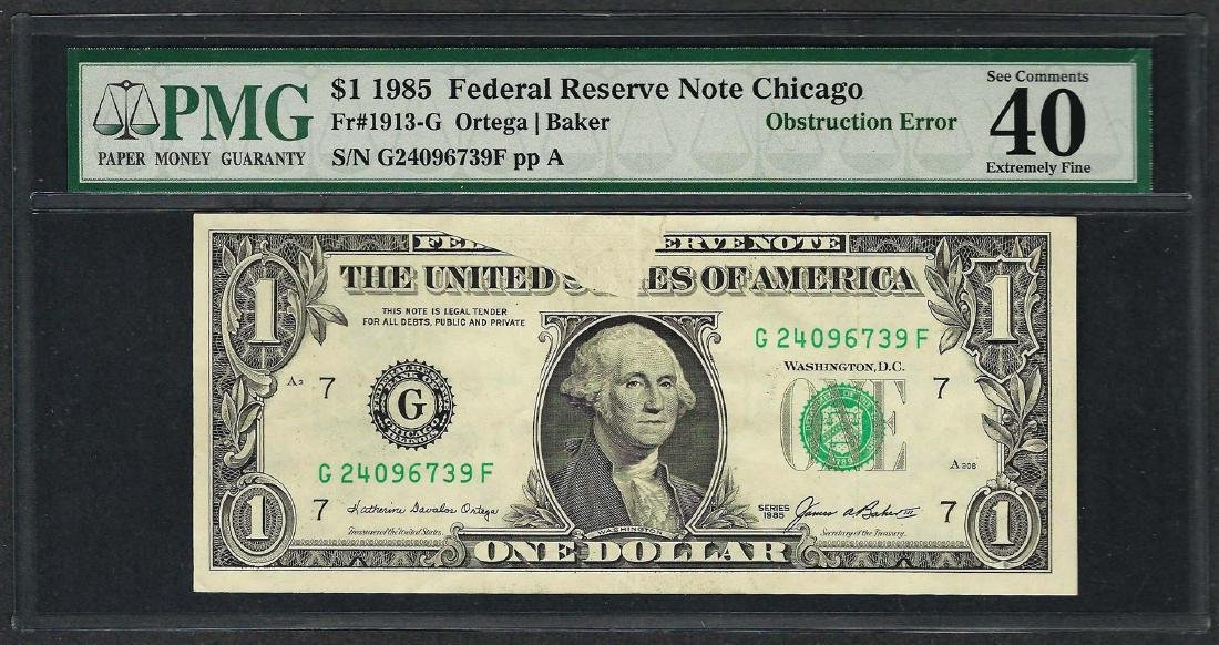 1985 $1 Federal Reserve Note ERROR Obstruction PMG