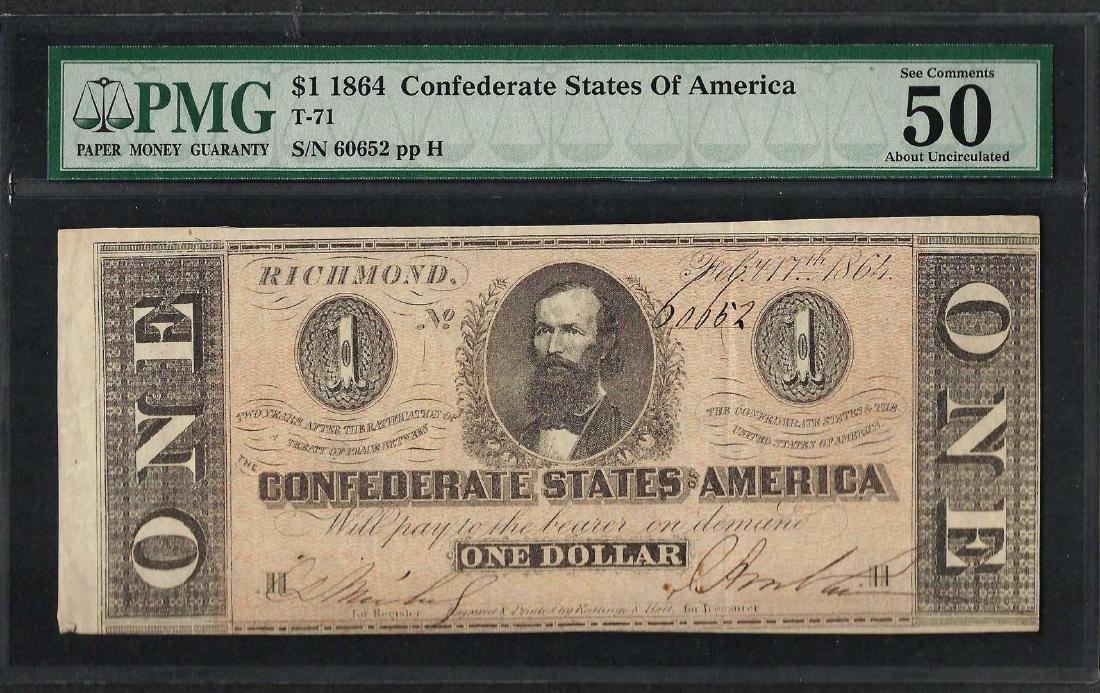1864 $1 Confederate States of America Note T-71 PMG