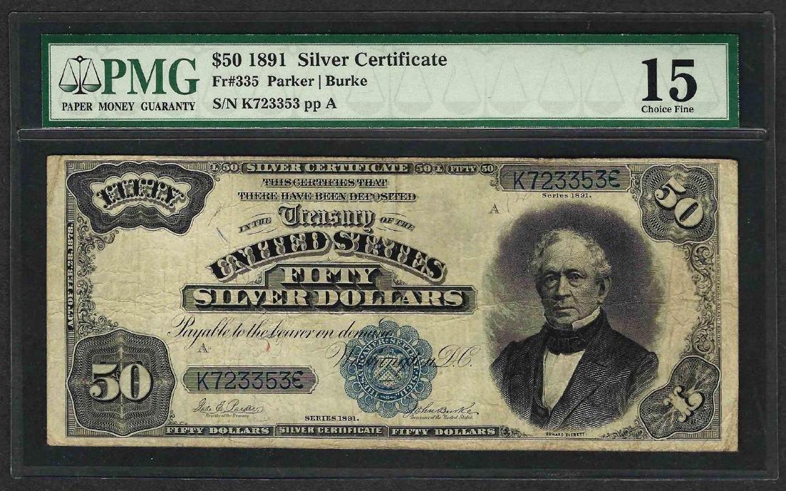 1891 $50 Silver Certificate Note Fr.335 PMG Choice Fine