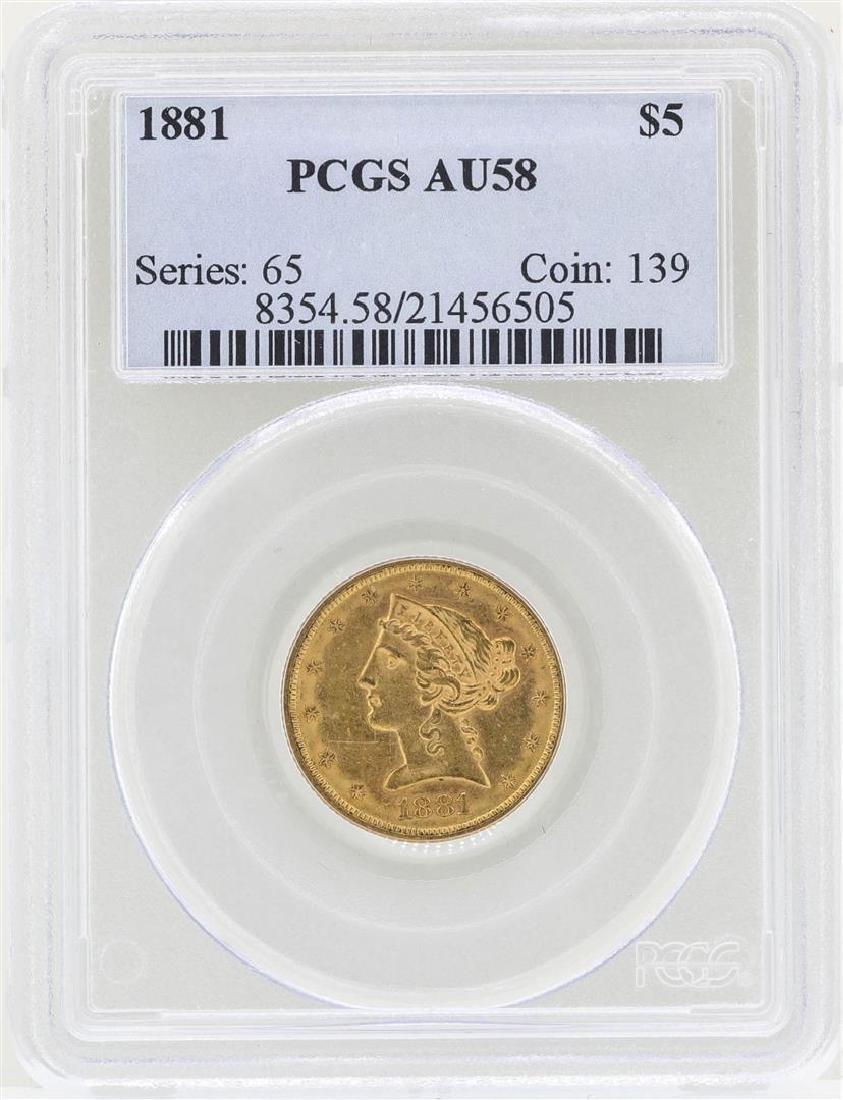 1881 $5 Liberty Head Half Eagle Gold Coin PCGS AU58