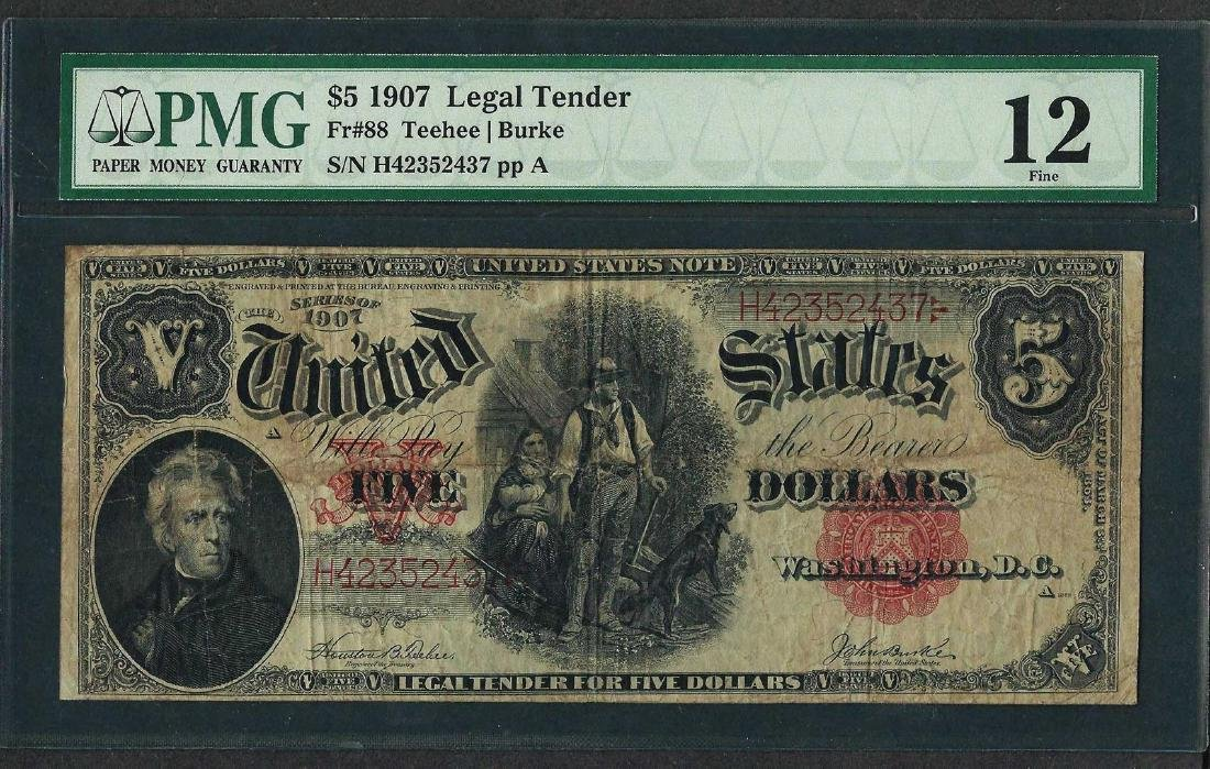 1907 $5 Woodchopper Legal Tender Note Fr.88 PMG Fine 12