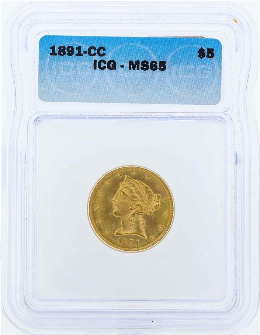 1891-CC $5 Liberty Head Half Eagle Gold Coin ICG MS65