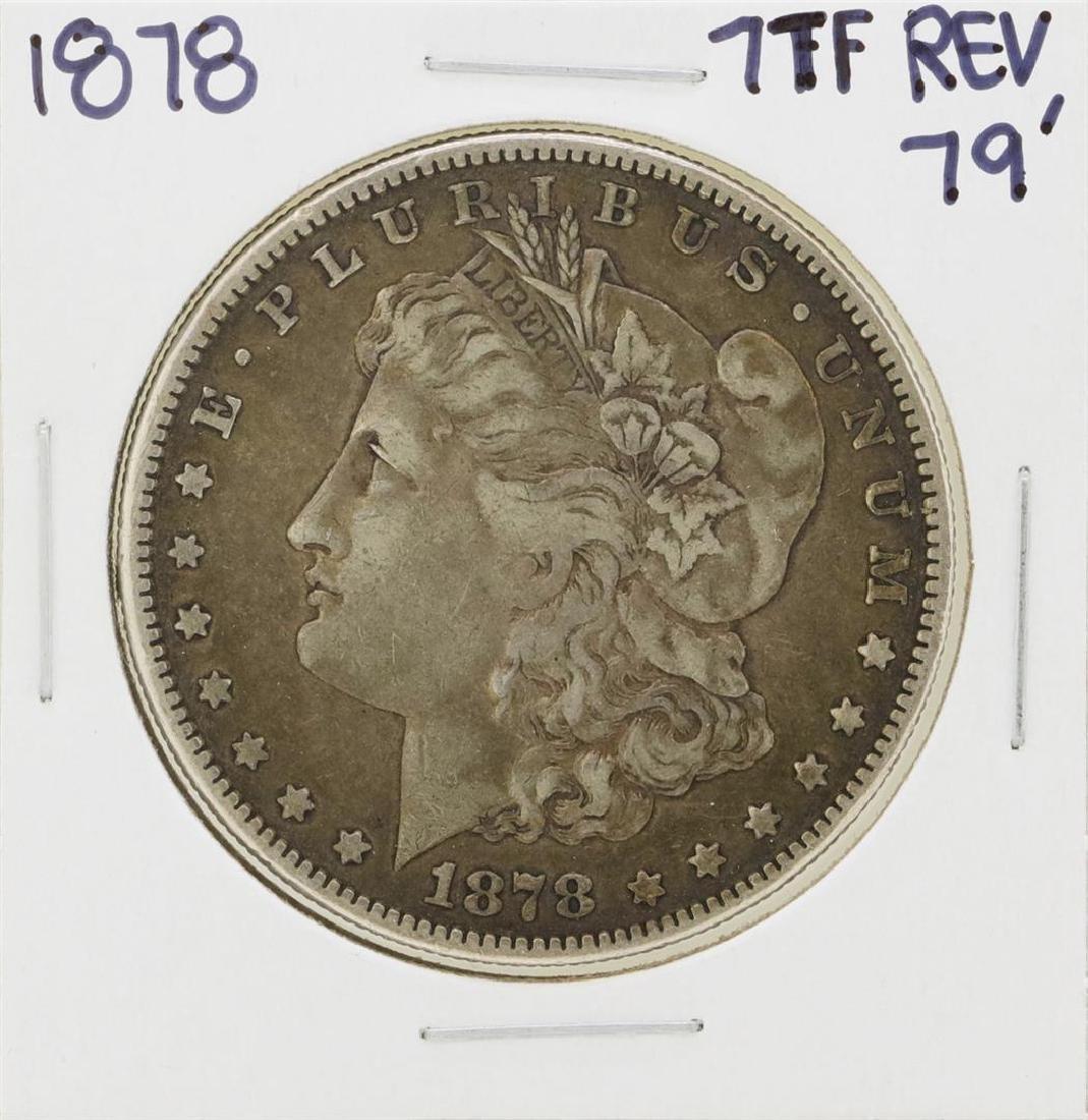1878 7TF Rev 79' $1 Morgan Silver Dollar Coin
