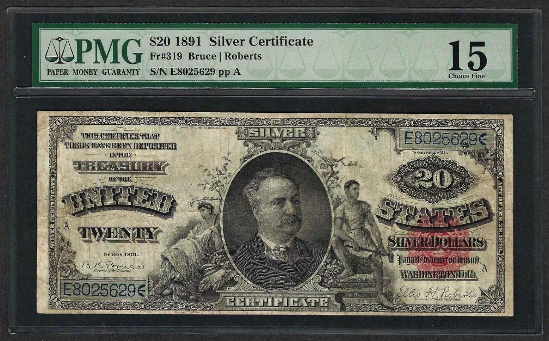 1891 $20 Silver Certificate Note Fr.319 PMG Choice Fine