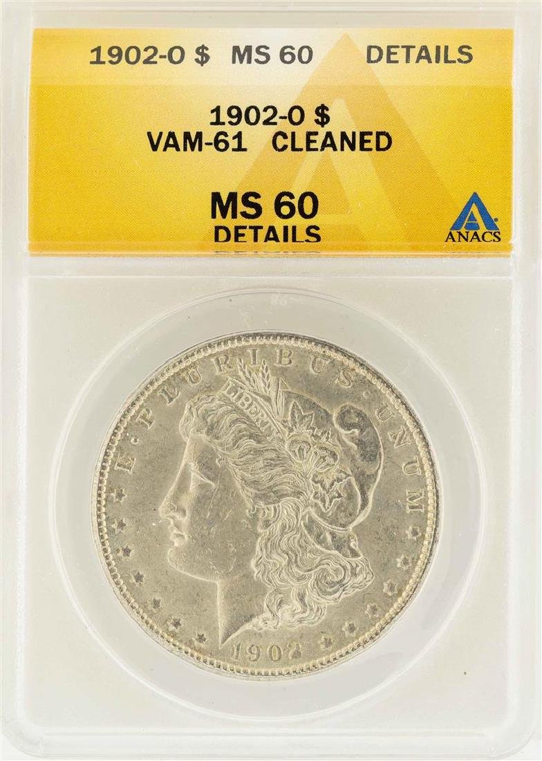 1902-O $1 Morgan Silver Dollar VAM-61 ANACS MS60
