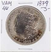 1879S VAM46 1 Morgan Silver Dollar Coin