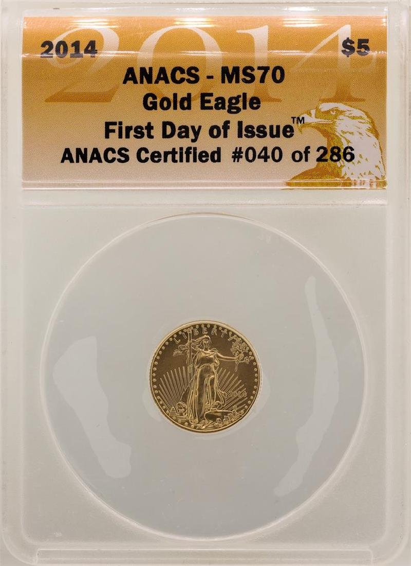 2014 $5 American Gold Eagle ANACS MS70 First Day of