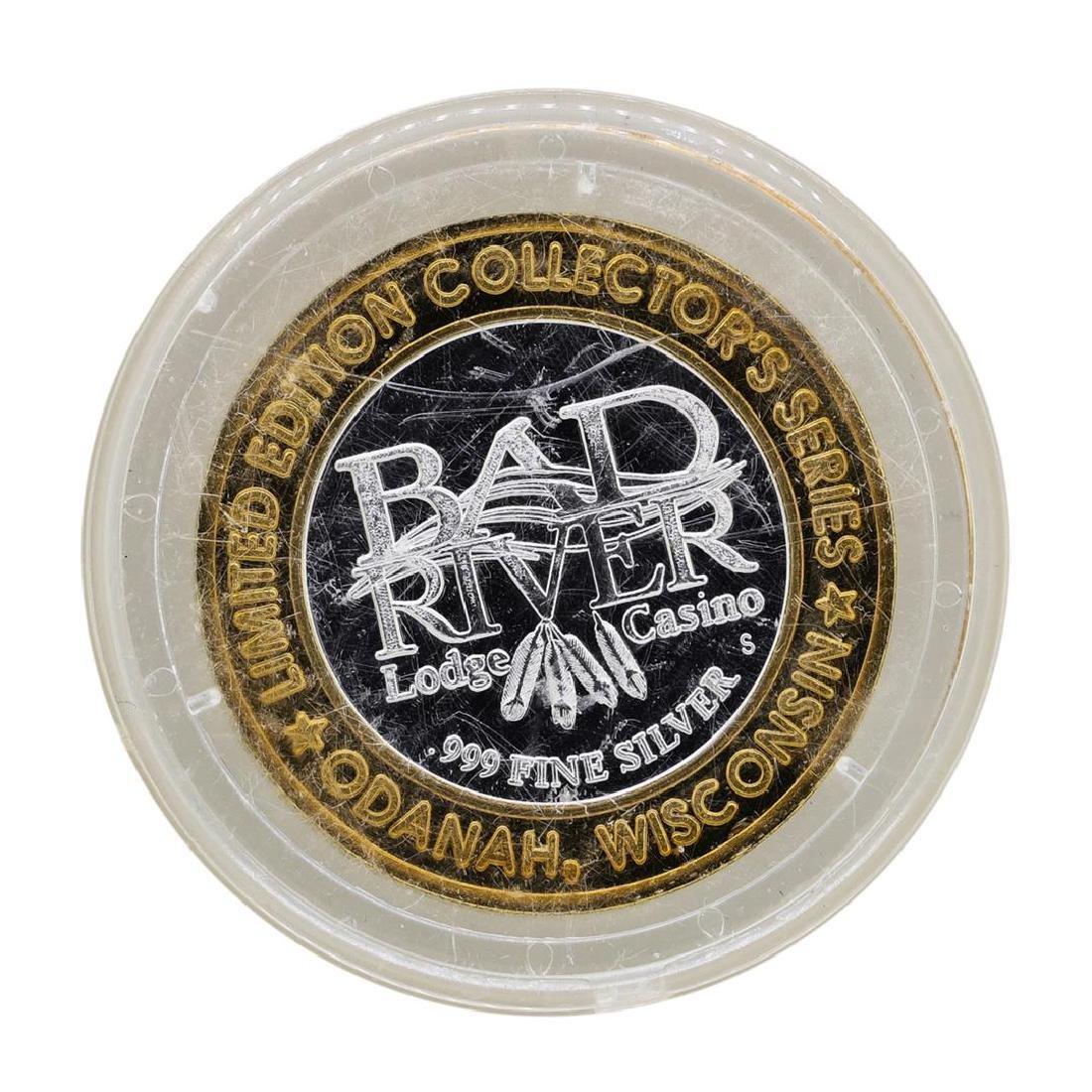 .999 Silver Bad River Lodge Casino Odanah, WI $10