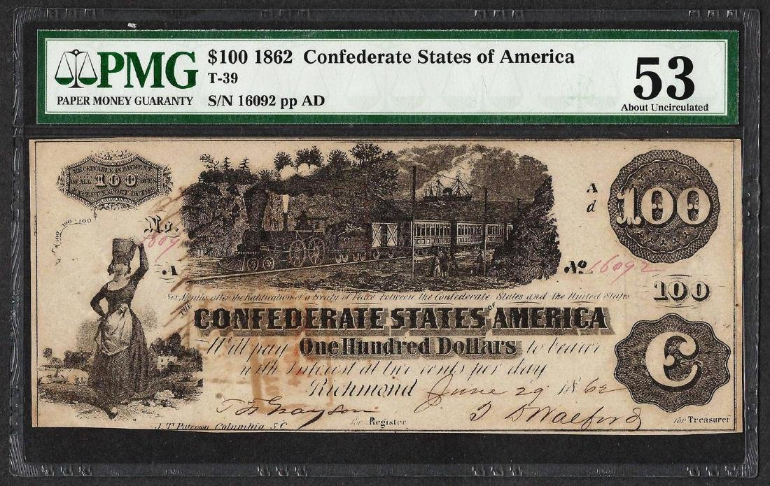 1862 $100 Confederate States of America Note T-39 PMG