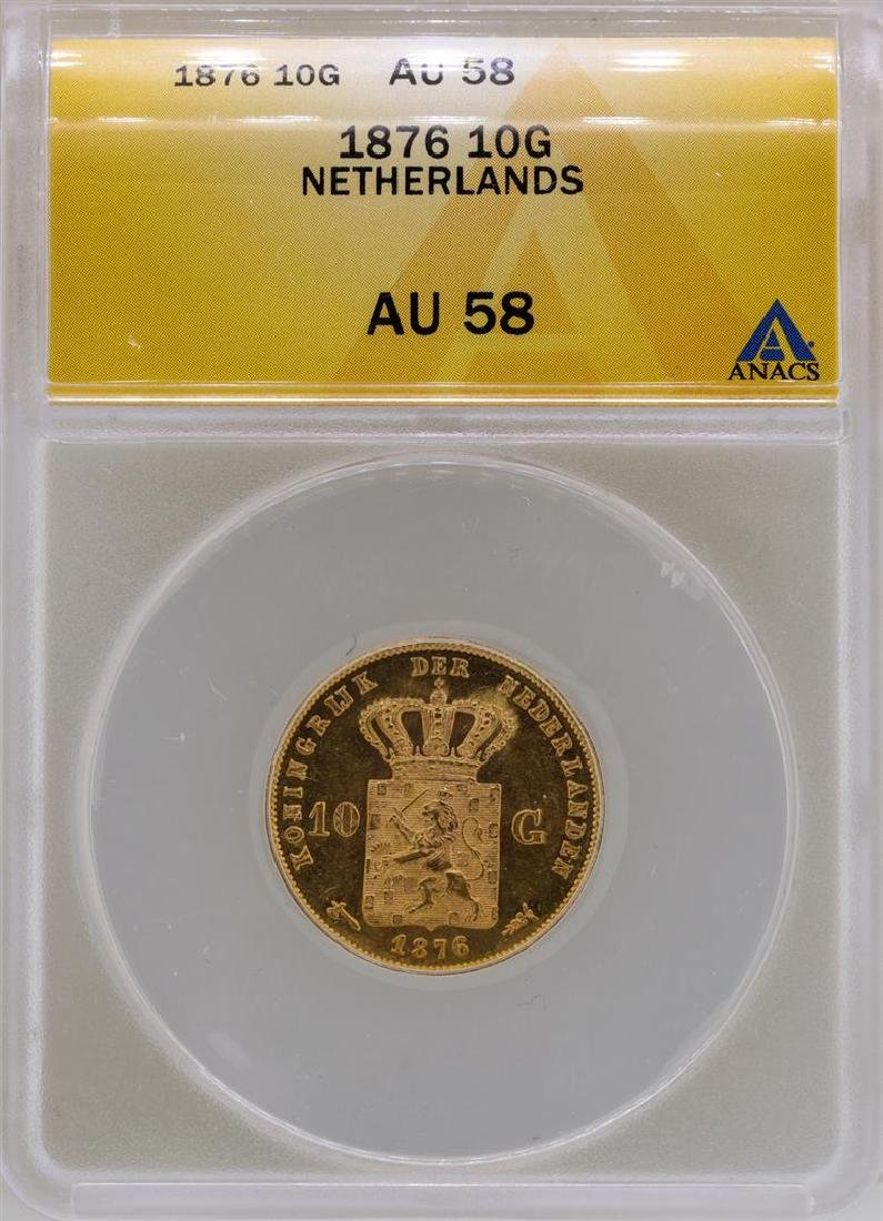 1876 Netherlands 10 Guilders Gold Coin ANACS AU58