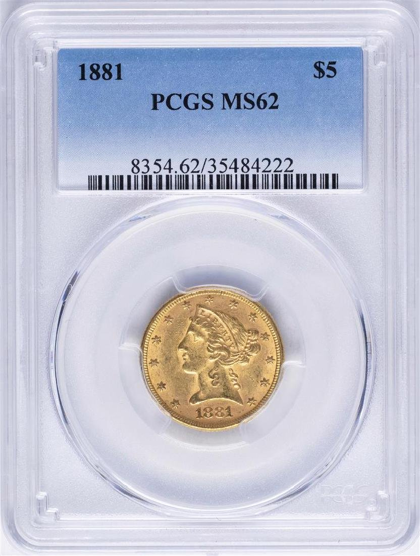 1881 $5 Liberty Head Half Eagle Gold Coin PCGS MS62